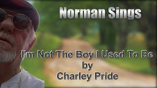 I'm Not The Boy I Used To Be Cover (Charley Pride)