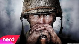 Call of Duty WWII Song   Boots On The Ground   NerdOut ft Dan Bull + DaddyPhatSnaps