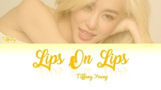 Tiffany Young - Lips On Lips Lyrics