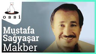 Mustafa Sağyaşar / Makber