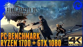 Final Fantasy XV Windows Edition Benchmark - 4K Standard Settings - Ryzen 7 1700 + GTX 1080