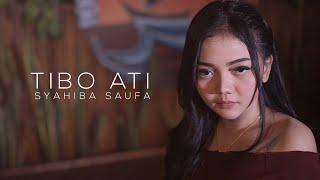 Download lagu Syahiba Saufa Tibo Ati Mp3