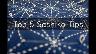 Top 5 Sashiko Tips | To Enjoy Sashiko Stitching More.