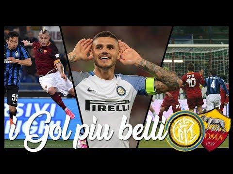 Inter vs Roma • I Gol più belli dal 2008 al 2018