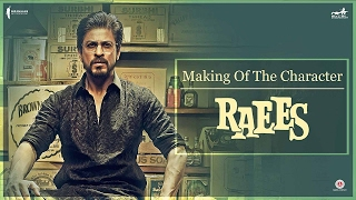 Making of The Character Raees