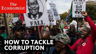 How to tackle corruption | The Economist