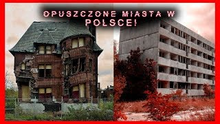 6 opuszczonych miast w Polsce!