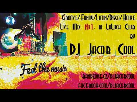 Dj Jacob Cool - Dj Jacob Cool - Live Mix No1. In LaLoca Club