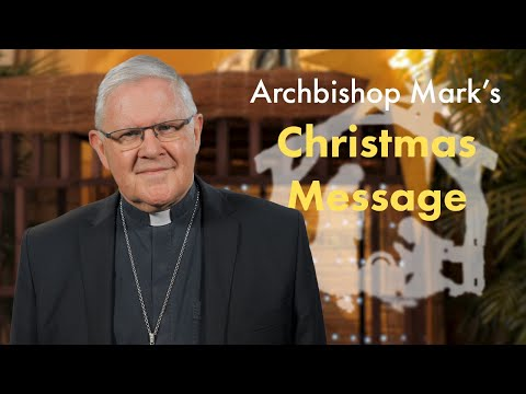 Archbishop's 2018 Christmas Message