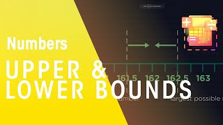 Upper And Lower Bounds | Number | Maths | FuseSchool