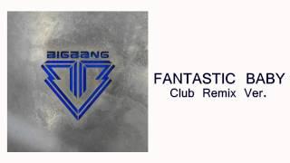 BIGBANG-FANTASTICBABYClubRemixVer.