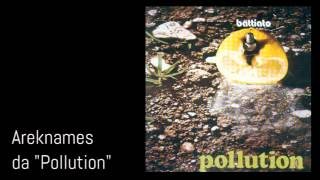 Areknames [Pollution 1972] - Franco Battiato