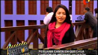 Nota -  Renata Flores Peruana Canta En Quechua Cancion De Michael Jackson