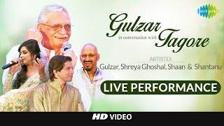 Live Event | Gulzar in conversation with Tagore | Gulzar, Shaan, Shreya, Shantanu