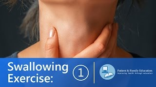 Swallowing Exercises - How to make your swallow stronger (Exercise 1)