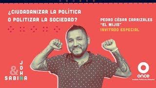 John y Sabina - ¿Ciudadanizar la política o politizar la sociedad? (