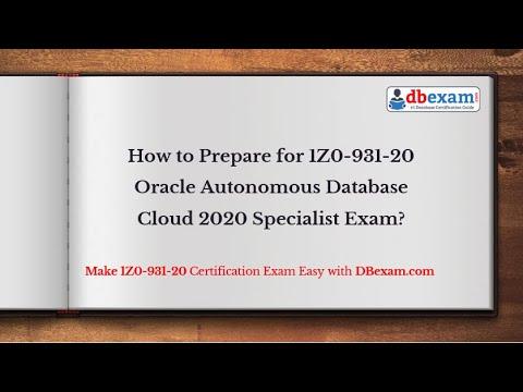How to Prepare for 1Z0-931-20 Oracle Autonomous Database ...