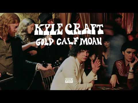 Kyle Craft - Gold Calf Moan