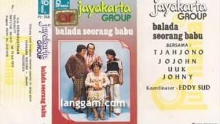 JAYAKARTA GROUP - BALADA SEORANG BABU (BAGIAN PERTAMA)