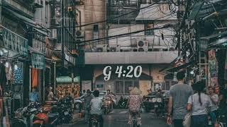 Lofi VietNam - Âm nhạc của sự mộng mơ - Chill G420
