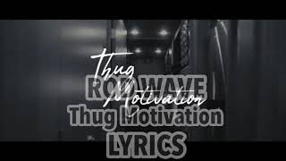 "Rod Wave - ""Thug Motivation"" OFFICIAL LYRICS"