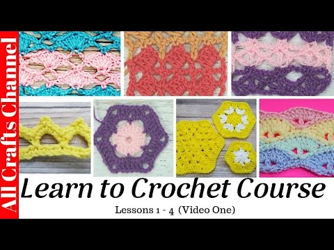 My Learn to crochet course   (Lessons 1--4, video one)
