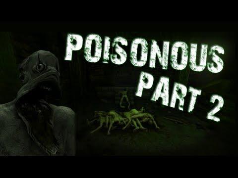 Poisonous | Part 2 | RAMPANT FAILURE