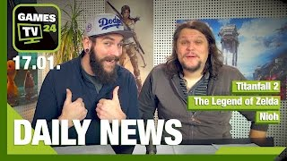 Titanfall 2, The Legend of Zelda, Nioh | Games TV 24 Daily - 17.01.2017