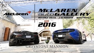 McLaren Auto Gallery displays 675LT 650S and 570S at Greystone Mansion Concours d'Elegance