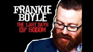 Frankie Boyle Last Days Of Sodom Live FULL | Forever FREE MOVIES