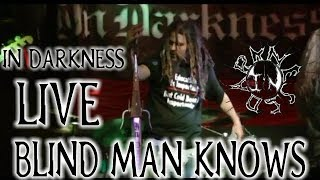 BLIND MAN KNOWS song Live IN DARKNESS