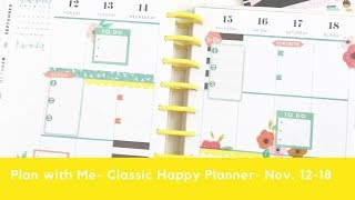 Plan With Me- Classic Happy Planner- November 12-18, 2018