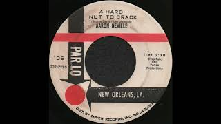 A HARD NUT TO CRACK / AARON NEVILLE [PARLO 105]