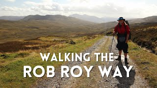 Walking The Rob Roy Way | One Of Scotlands Great Trails