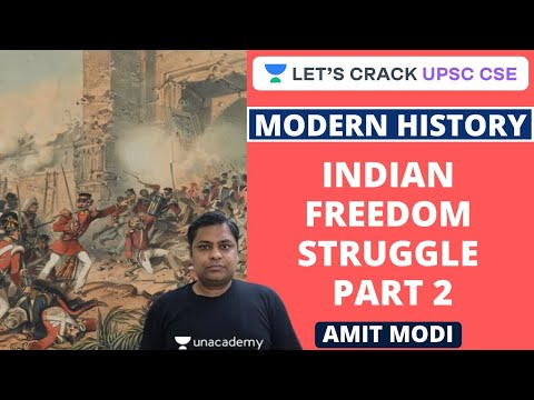 L10: Indian Freedom Struggle Part 2 | Modern History | UPSC CSE/IAS 2020 | Amit Modi