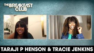 Taraji P. Henson & Tracie Jenkins Discuss Peace Of Mind, Mental Wealth + More
