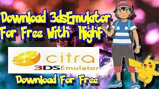 citra 3ds emulator pc 32 bit download - मुफ्त