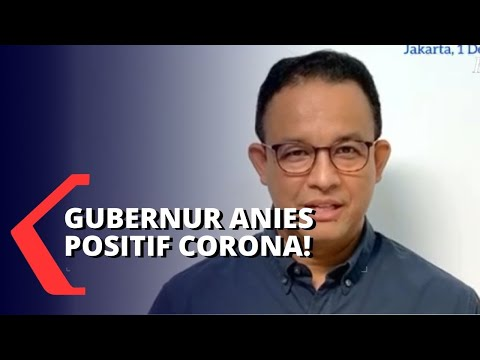 anies baswedan positif corona kantor gubernur segera ditutup