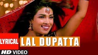 Lal Dupatta Lyrical Video Song | Mujhse Shaadi Karogi