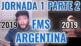 FMS ARGENTINA 2019 JORNADA 1 - ANÁLISIS PARTE 2