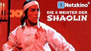 Die 8 Meister der Shaolin (MARTIAL ARTS ACTION ganzer Film Deutsch, Actionfilme in voller Länge)