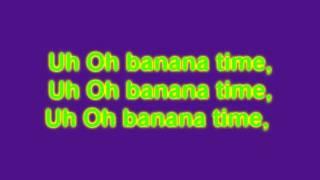 Im A Banana  Lyrics !