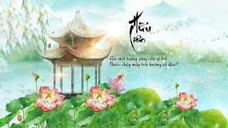 Vietsub || Hữu Liên - Winky Thi, HBY, Ti Hạ, Thần Tiểu Huyên | 有莲 - Winky 诗, 司夏, HBY, 辰小弦