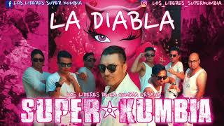 LA DIABLA  SUPER KUMBIA  (cover Version Cumbia Alex Sensation, Nicky Jam   La Diabla