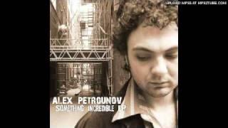 Something Incredible : Alex Petrounov