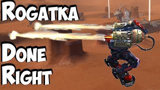 War Robots - Rogatka Done Right - Dominance of Mobility