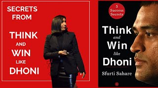 Sfurti Sahare | Secrets from THINK and WIN like DHONI