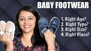 Baby Footwear || What is the Right Age, Type, Size, Place?