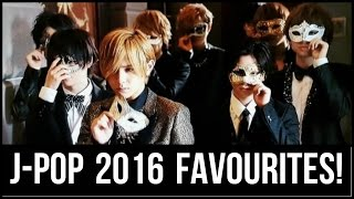 My Favourite J-POP Songs of 2016! (Male Version)