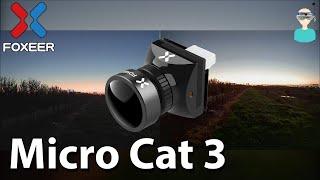Best Starlight FPV Camera? Foxeer Micro Cat 3 Vs. Micro Cat 2